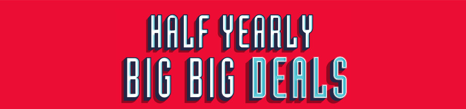 half yearly big big deals