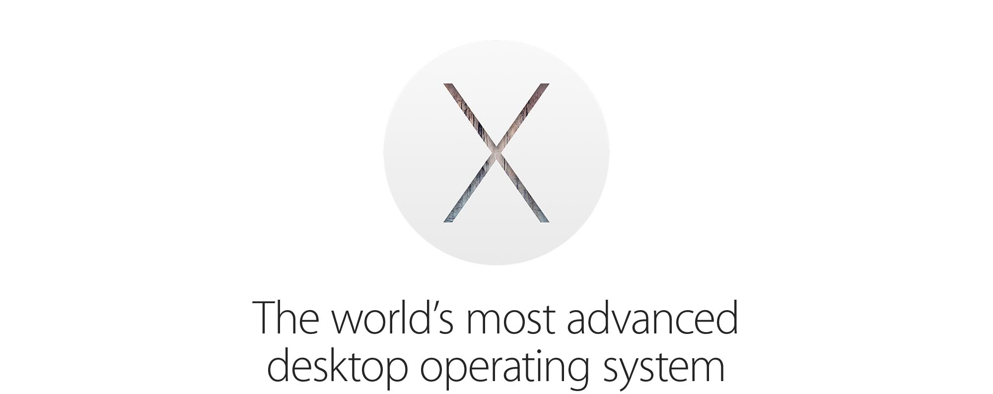 The world's most advanced desktop operating system